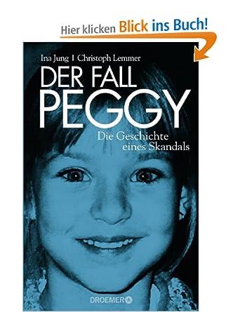 Buch: Der Fall Peggy: Die Geschichte eines Skandals