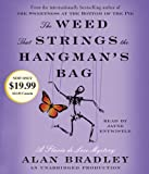 Alan Bradley The Weed That Strings the Hangman's Bag (Flavia De Luce Mystery)