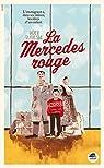 La Mercedes rouge par Dufresne