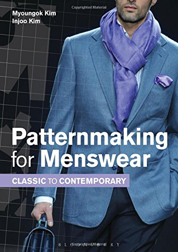 Patternmaking for Menswear: Classic to Contemporary