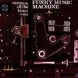 echange, troc Maceo & All The Kings Men - Funky Music Machine