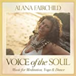 Voice of the Soul: Music for Meditati...