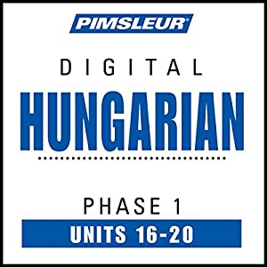 Hungarian Phase 1, Unit 16-20 Audiobook