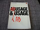 Usage and Abusage: A Guide to Good English (0140510249) by Eric Partridge