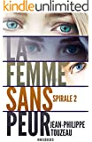 La femme sans peur - �dition int�grale 2: Compilation de la s�rie best-seller (55000 exemplaires vendus !)