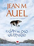 img - for El clan del oso cavernario (Los Hijos de la Tierra) (Spanish Edition) book / textbook / text book