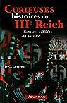 Curieuses histoires du IIIème Reich