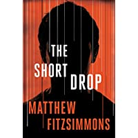 Matthew FitzSimmons The Short Drop Kindle eBook