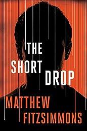 The Short Drop (The Gibson Vaughn Series)