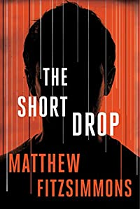 The Short Drop by Matthew FitzSimmons ebook deal