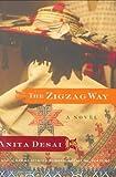 The Zigzag Way: A Novel