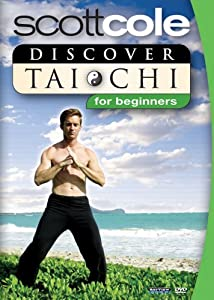 Scott Cole: Discover Tai Chi For Beginners (2009) Scott Cole (Actor), Scott Cole (Director) | Rated: NR | Format: DVD
