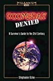 img - for Doomsday Denied: A Survivor's Guide to the 21st Century (Millennium 2000) by Stephanie Ocko (1997-03-19) book / textbook / text book