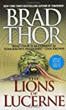 The Lions of Lucerne Brad Thor