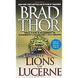 The Lions of Lucerne ~ Brad Thor