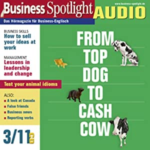 Business Spotlight Audio - How to sell your ideas at work. 3/2011 Hörbuch