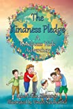 img - for The Kindness Pledge (Kindness Kids Adventures) book / textbook / text book
