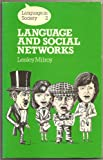Language and Social Networks (Language in Society) (0631125914) by Milroy, Lesley