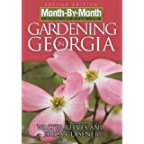 Month-By-Month Gardening in Georgia ~ Walter Reeves