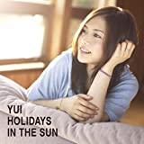 YUI CD・DVD 「HOLIDAYS IN THE SUN【初回生産限定盤】」