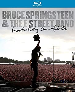 Springsteen, Bruce & The E Street Band - London Calling : Live in Hyde Park [Blu-ray]