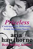Priceless: Contemporary Billionaire Erotic Romance Novel