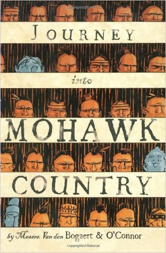 Journey Into Mohawk Country written by George O%27Connor