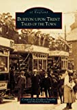img - for Burton-upon-Trent (Archive Photographs) book / textbook / text book