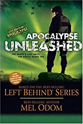 Apocalypse Unleashed: The Earth's Last Days: The Battle Rages On (Left Behind Military)