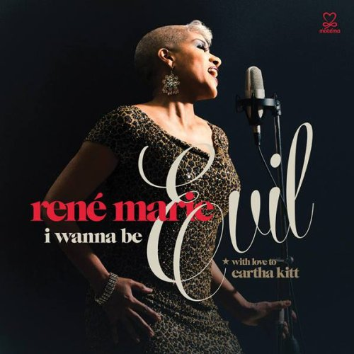 Rene Marie-I Wanna Be Evil-2013-404 Download