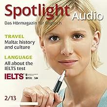 Spotlight Audio - Malta: history and culture. 2/2013: Englisch lernen Audio - Malta: Geschichte und Kultur Hörbuch von  div. Gesprochen von:  div.