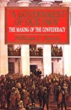 Government of Our Own: The Making of the Confederacy (0029077354) by Davis, William C.