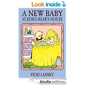 A New Baby at Koko Bear's House (Lansky, Vicki)