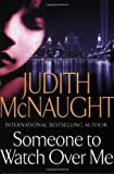 Someone to Watch Over Me (0671037803) by McNaught, Judith