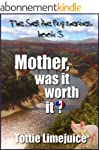 Mother, was it worth it? (The Sell Th...