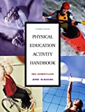 img - for Physical Education Activity Handbook, The (11th Edition) by Neil Schmottlach (2005-10-24) book / textbook / text book