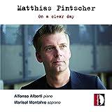 Pintscher: On a Clear Day - Klavierwerke und Lieder