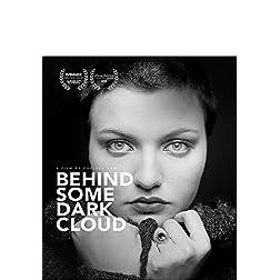 Behind Some Dark Cloud [Blu-ray]