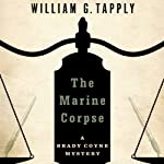 The Marine Corpse (       UNABRIDGED) by William G. Tapply Narrated by Stephen Hoye