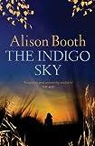Alison Booth The Indigo Sky
