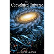"The Convoluted Universe - Book Two (The Convoluted Universe Series) (Kindle Edition) By Dolores Cannon          Buy new: $9.99     Customer Rating:       First tagged ""ufo"" by Blaine Lemire"