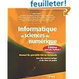 Informatique et sciences du numérique : Édition spéciale Python ! Manuel de spécialité ISN en terminale, Avec...