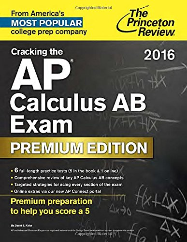 Cracking the AP Calculus AB Exam (College Test Prep)