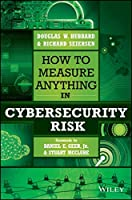 How to Measure Anything in Cybersecurity Risk Front Cover