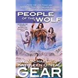 People of the Wolf (The First North Americans series, Book 1) ~ Kathleen O'Neal Gear