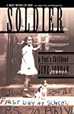 Soldier: A Poets Childhood