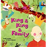 King and King and Family ~ Linda de Haan
