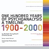 img - for One Hundred Years of Psychoanalysis, A Timeline: 1900-2000 book / textbook / text book