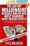 The Laptop Millionaire Reveals One of...