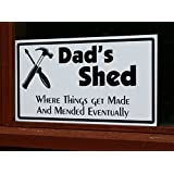 Dad's Shed Sign Novelty Gift Garage Workshop Fathers Day Present 300mm x 180mm